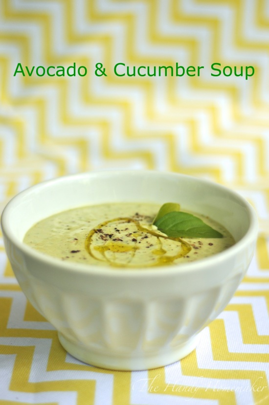 Chilled Avocado & Cucumber Soup – THE HANDY HOMEMAKER