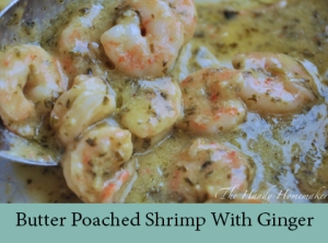 Butter Poached Shrimp With Ginger 2
